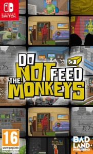 Do Not Feed The Monkeys (Switch)