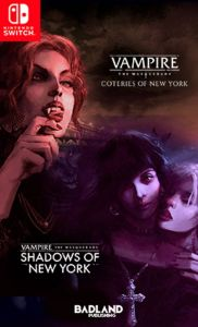 Vampire The Masquerade Coteries of New York + Shadows of New York (Switch)
