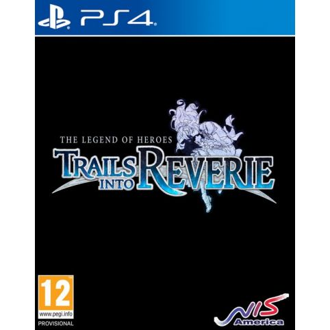 The Legend Of Heroes: Trails Into Reverie (PS4)