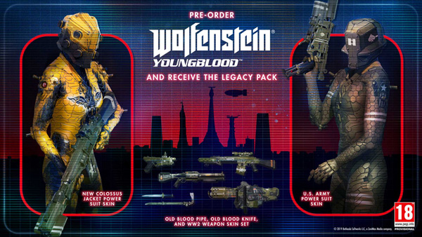 Wolfenstein: Youngblodd - Pre-order and receive The Legacy Pack